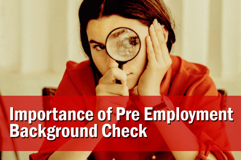 Importance of Pre Employment Background Check in India