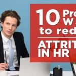10 Proven Ways to Reduce Attrition in HR