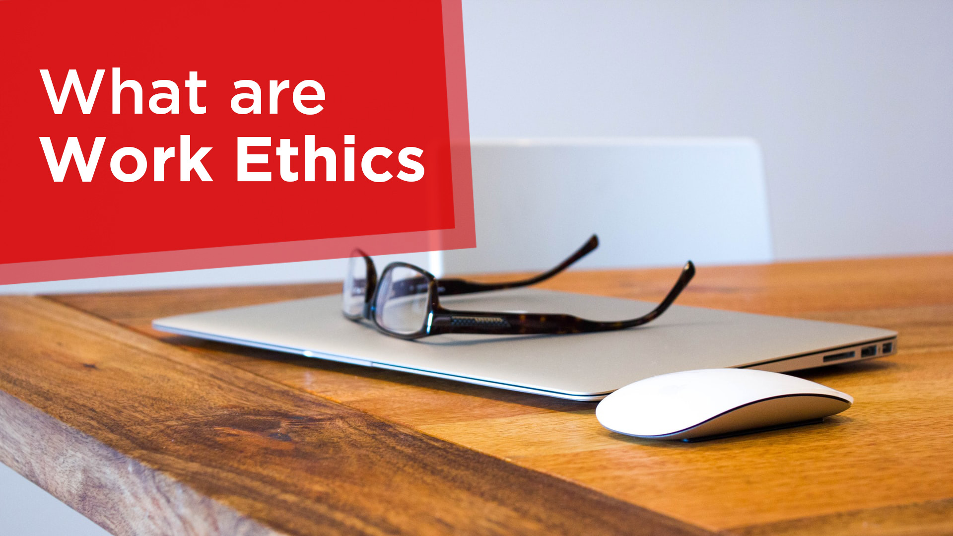 What are work ethics
