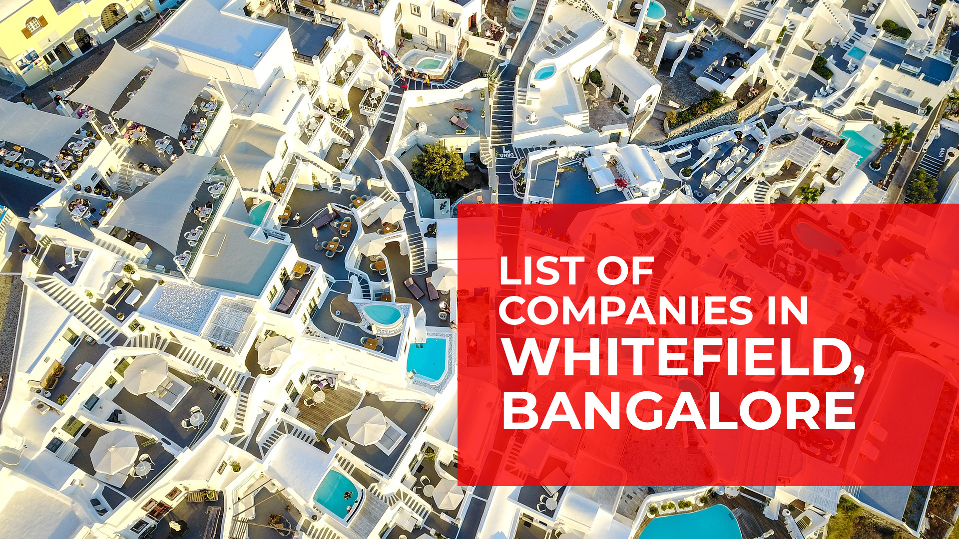 List of companies in Whitefield Bangalore