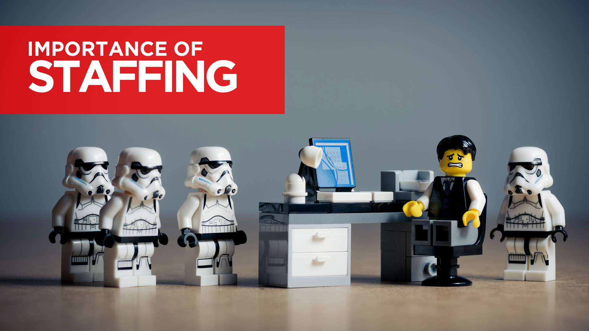 Importance of Staffing – it's Significance and Functions