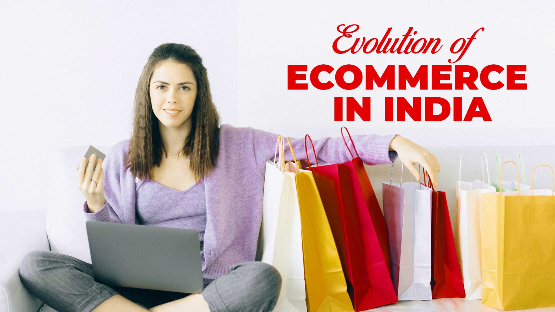 Evolution of Ecommerce in India and future Prospects