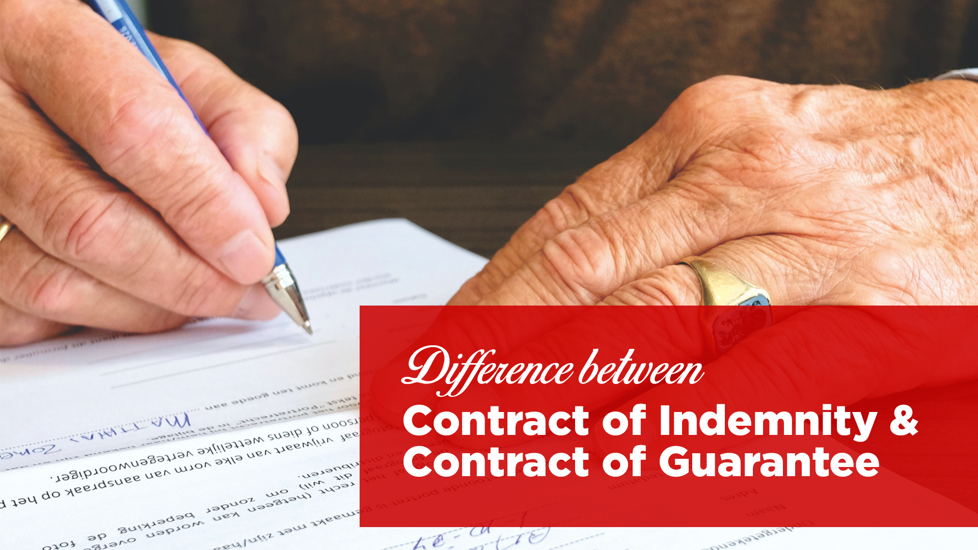Difference between Contract of Indemnity and Contract of Guarantee